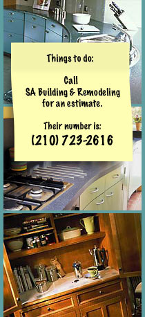Call SA Building & Remodeling for an estimate. Their number is: 210-723-2616